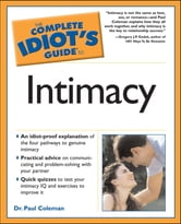 The Complete Idiot's Guide to Intimacy ebook by Dr. Paul Coleman