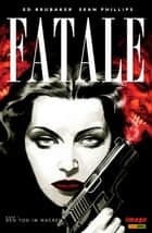 Fatale, Band 1 - Den Tod im Nacken ebook by Ed Brubaker, Sean Phillips