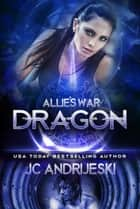 Dragon ebook by JC Andrijeski