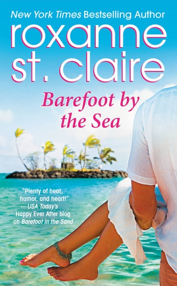 Barefoot by the Sea ebook by Roxanne St. Claire