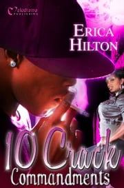 10 Crack Commandments ebook by Erica Hilton