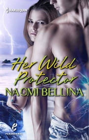 Her Wild Protector ebook by Naomi Bellina