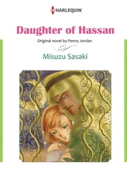 DAUGHTER OF HASSAN (Harlequin Comics) - Harlequin Comics ebook by Penny Jordan,Misuzu Sasaki