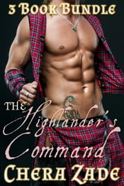 The Highlander's Command - The Highlander's Command, #4 ebook by Delaney Jane,Chera Zade