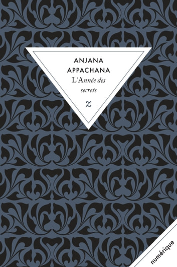 L'Année des secrets ebook by Anjana Appachana