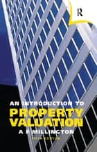An Introduction to Property Valuation ebook by Alan Millington