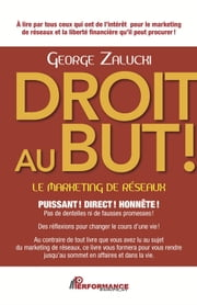 Droit au but! ebook by Zalucki George