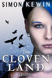 The Cloven Land Trilogy ebook by Simon Kewin