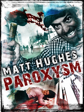 Paroxysm ebook by Matthew Hughes