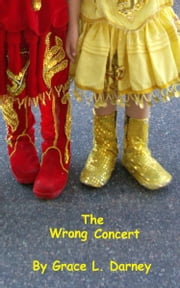 The Wrong Concert ebook by Grace L. Darney