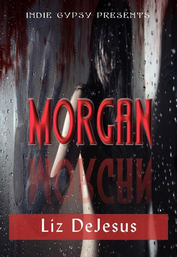 Morgan ebook by Liz DeJesus