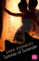Summer of Surrender ebook by Zara Stoneley