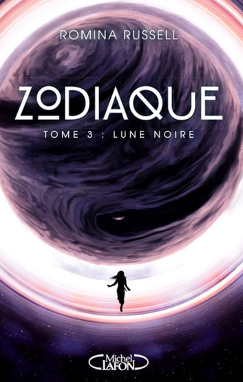 Zodiaque - tome 3 Lune noire ebook by Romina Russell
