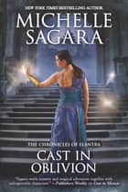 Cast in Oblivion ebook by Michelle Sagara
