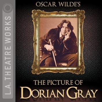 The Picture of Dorian Gray audiobook by Oscar Wilde,Paul Edwards