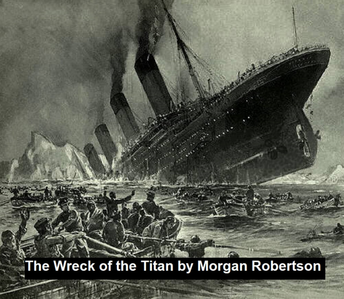 The Wreck of the Titan or Futility eBook by Morgan Robertson ...
