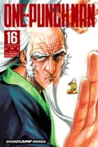 One-Punch Man, Vol. 16 ebook by ONE, Yusuke Murata