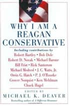 Why I Am a Reagan Conservative ebook door Michael K. Deaver