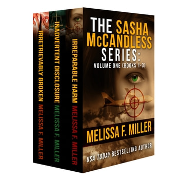 The Sasha McCandless Series: Volume 1 (Books 1-3) ebook by Melissa F. Miller