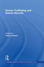 Human Trafficking and Human Security ebook by Anna Jonsson