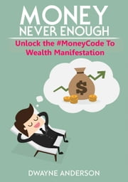 Unlocking The Money Code to Wealth Manifestation
