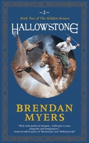 Hallowstone - Book Two of The Hidden Houses E-bok by Brendan Myers