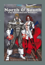North & South - The Confederate Soldiers ebook by Stacy Wright