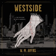 Westside - A Novel audiobook by W.M. Akers