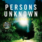 Persons Unknown (A Manon Bradshaw Thriller) audiobook by Susie Steiner