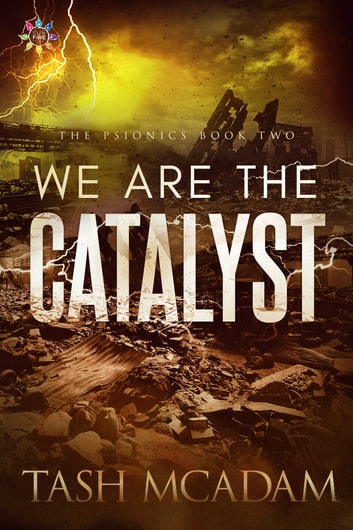 We are the Catalyst ebook by Tash McAdam