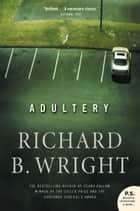 Adultery ebook by Richard B. Wright