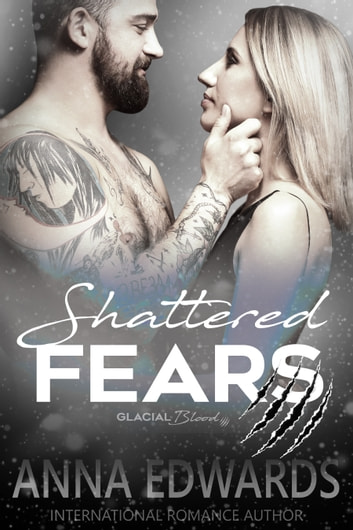 Shattered Fears ebook by Anna Edwards