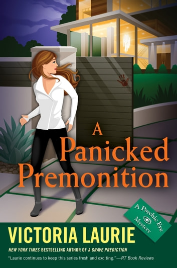 A Panicked Premonition ebook by Victoria Laurie