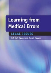 Learning from Medical Errors: Legal Issues ebook by Nguyen, Anh Vu