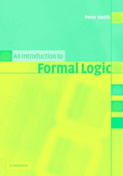 An Introduction to Formal Logic ebook by Smith, Peter