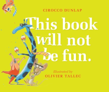 This Book Will Not Be Fun ebook by Cirocco Dunlap