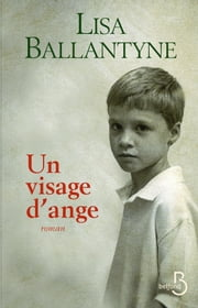 Un visage d'ange ebook by Lisa BALLANTYNE, Anne-Sylvie HOMASSEL