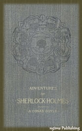 The Adventures of Sherlock Holmes (Illustrated + FREE audiobook link + Active TOC) ebook by Arthur Conan Doyle