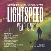 Lightspeed - Year One audiobook by Skyboat Media, Ursula K. Le Guin, Orson Scott Card,...