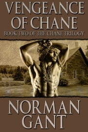 Vengeance of Chane ebook by Norman Gant