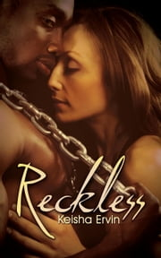 Reckless ebook by Keisha Ervin