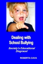 Dealing with School Bullying ebook by Roberta Cava