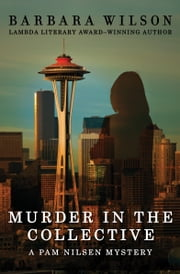 Murder in the Collective ebook by Barbara Wilson
