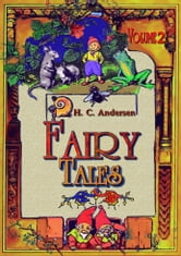 Fairy Tales Volume 2 - Volume Two ebook by Hans Christian Andersen, Daniel Coenn (illustrator)