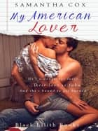 My American Lover ebook by Samantha Cox