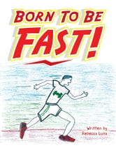 Born to Be Fast! ebook by Rebecca Luna