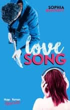 Love song ebook by Sophia Bennett, Aude Gwendoline