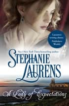 A Lady Of Expectations ebook by Stephanie Laurens
