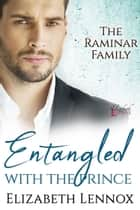 Entangled with the Prince ebook by