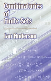 Combinatorics of Finite Sets ebook by Ian Anderson